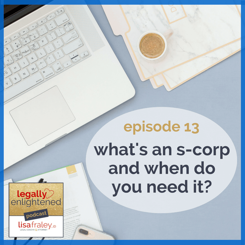 What is an S-Corp and when do you need it?