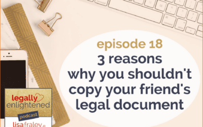 [Podcast] 3 reasons why you shouldn't copy your friend's legal document