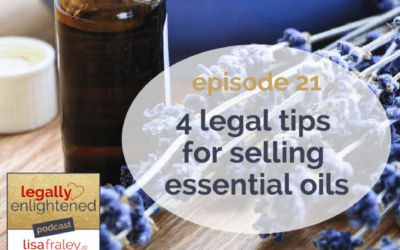 [Podcast] 4 legal tips for selling essential oils
