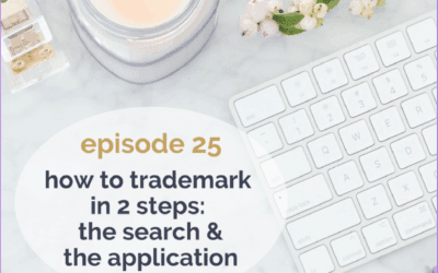 [Podcast] How to Trademark in 2 steps – the search & the application