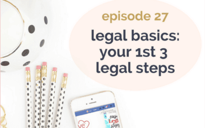 [Podcast] Legal basics: your 1st 3 legal steps