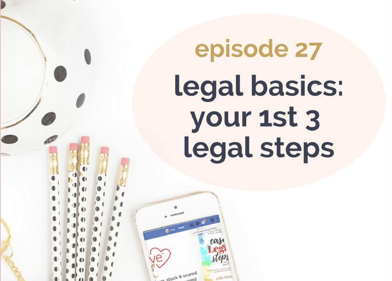 Legal basics: your 1st 3 legal steps