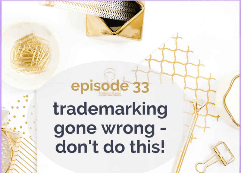 Trademarking gone wrong – don't do this!