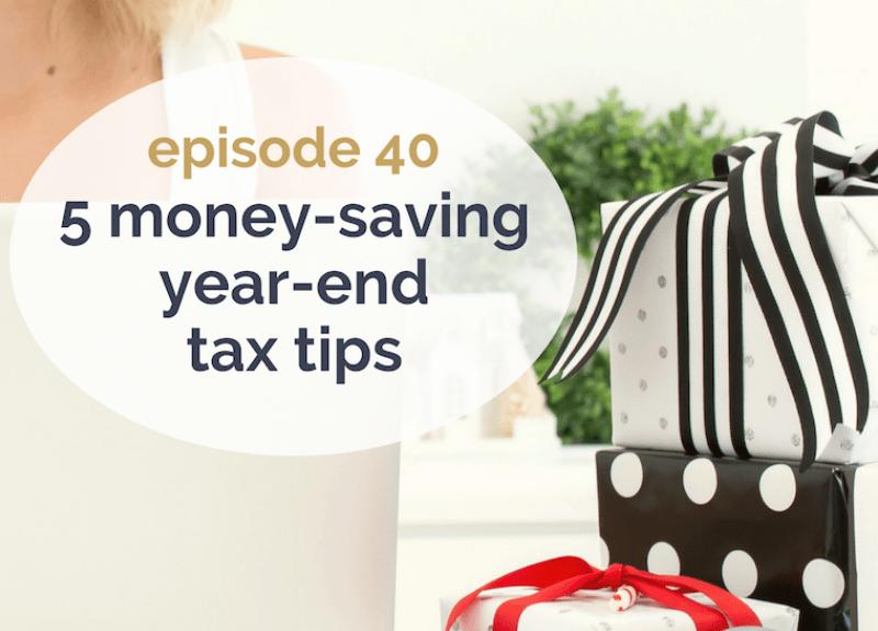 5 money-saving year-end tax tips