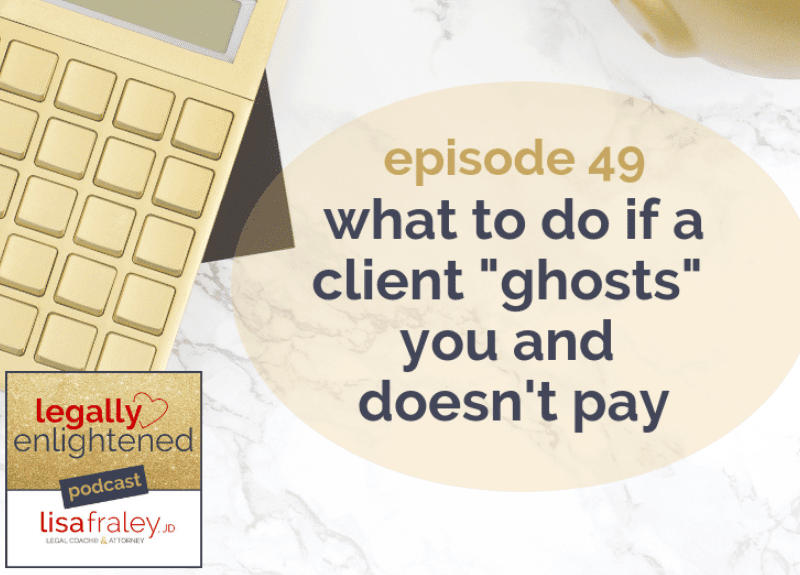"What to do when a client ""ghosts"" you and doesn't pay"