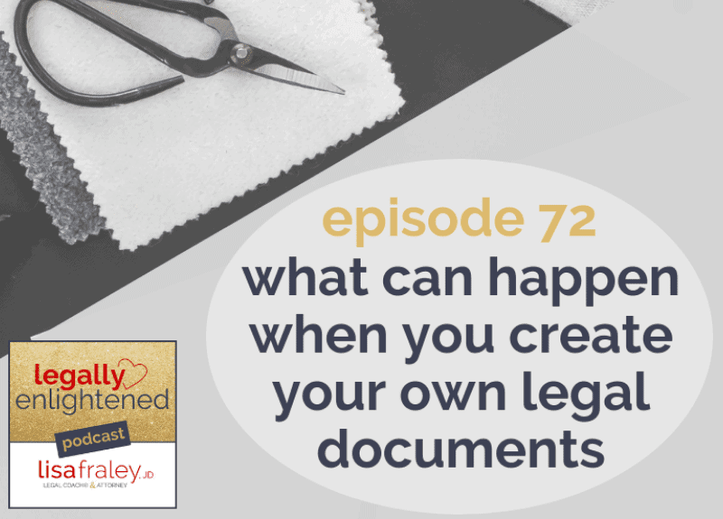 What can happen when you create your own legal documents