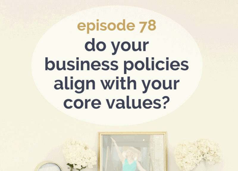Do your business policies reflect your core values?