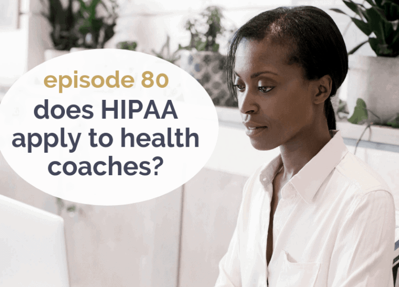 Does HIPAA apply to health coaches?