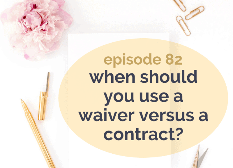 When should you use a Waiver versus a Contract?