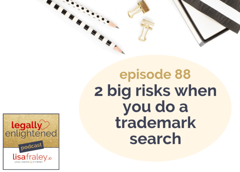 2 big risks when doing a Trademark search