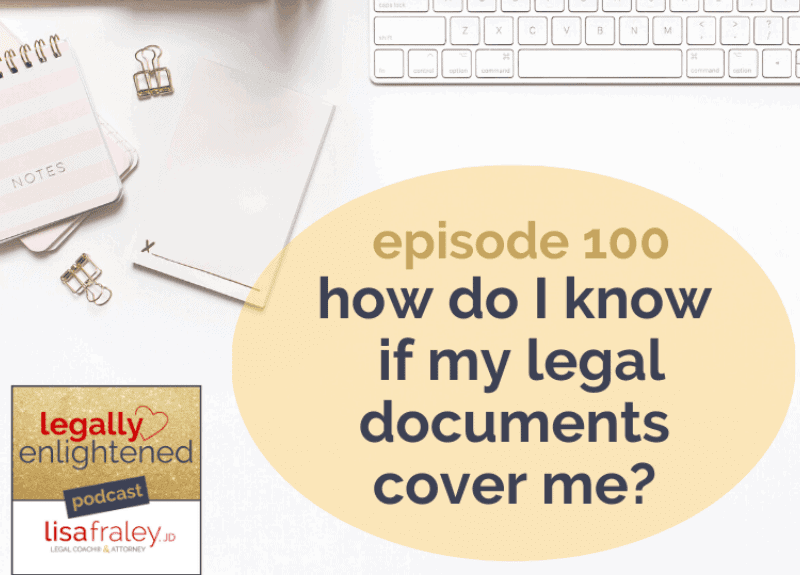 How do I know if my legal documents cover me?