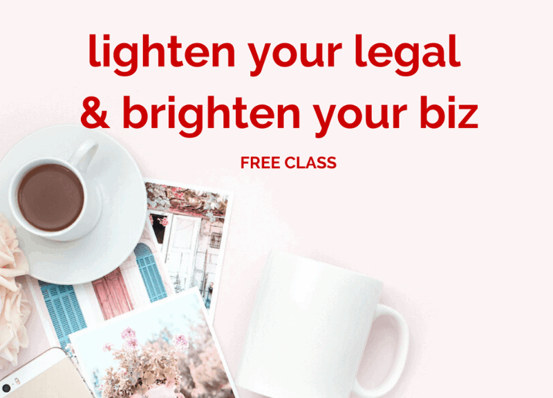 [FREE CLASS TODAY] How to lighten your legal & brighten your biz in a new way