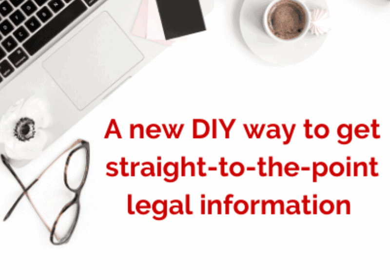 A new way to get clear on the legal front – from home (coming soon!)