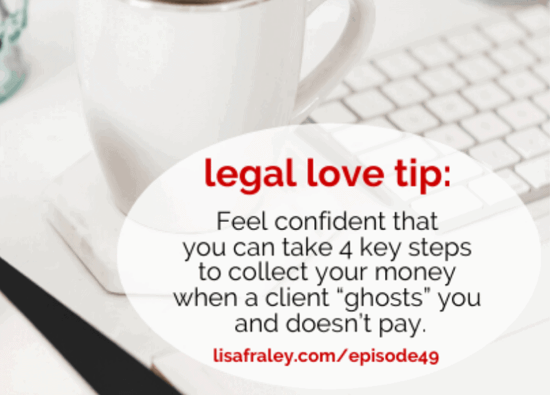 [Free Legal Love Series] What to do if a client ghosts you and doesn't pay