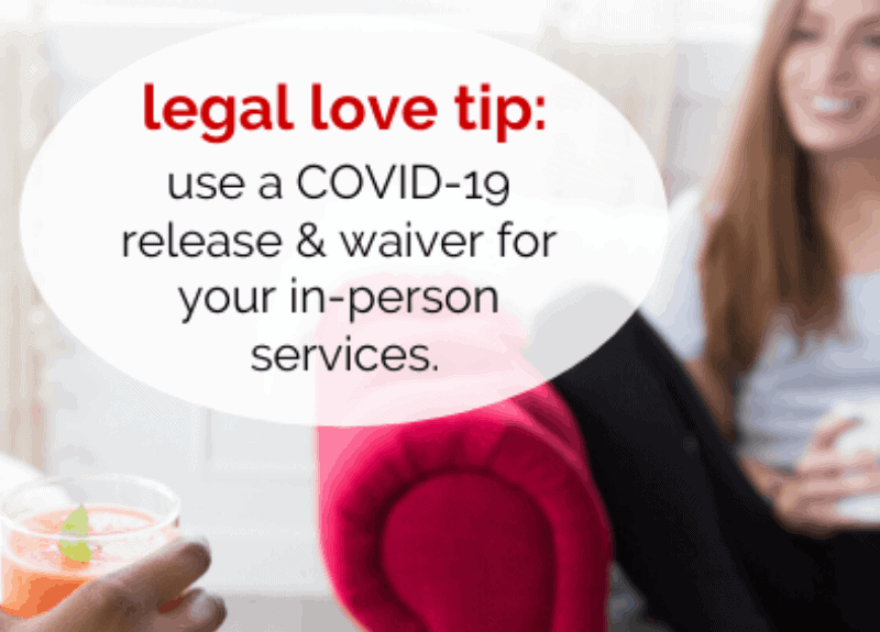 When to use a COVID-19 Waiver & Release for your services