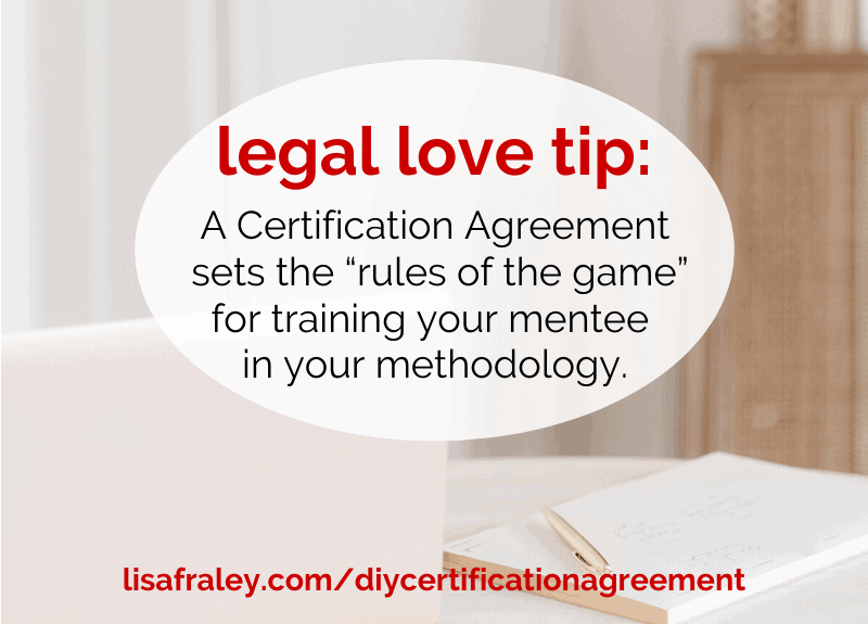 Train your mentees in your methodology with a DIY Certification Agreement