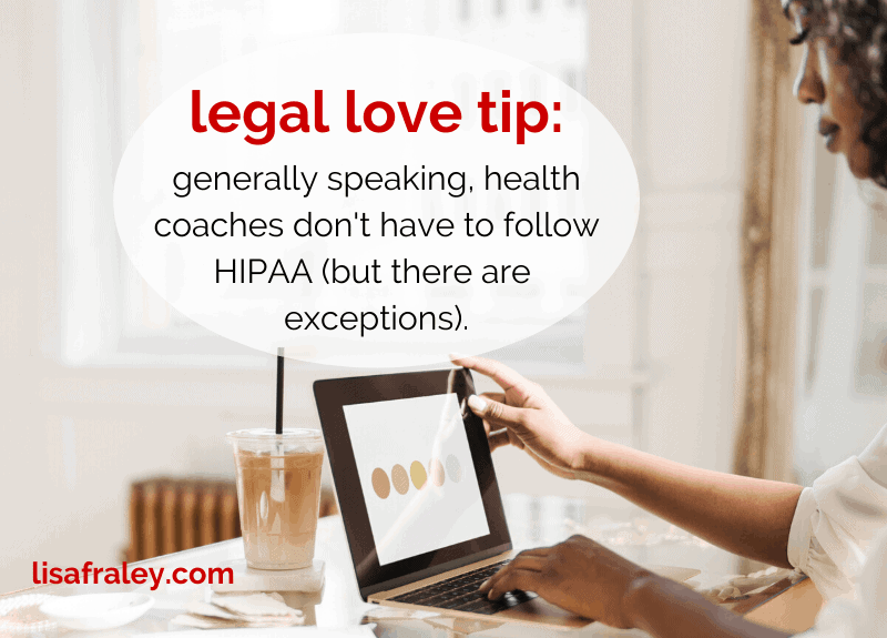 Do health coaches have to follow HIPAA?