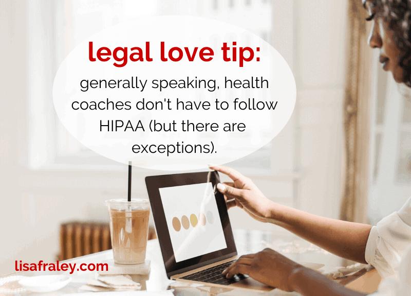 Do health coaches have to follow HIPAA?