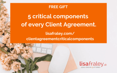 [FREE GIFT] 5 critical components of every Client Agreement