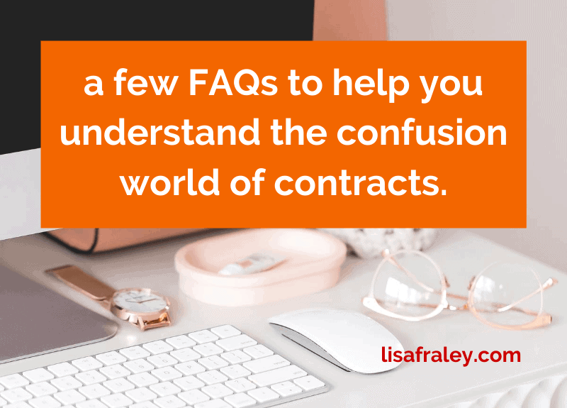 A few FAQs to help you understand the confusing world of contracts