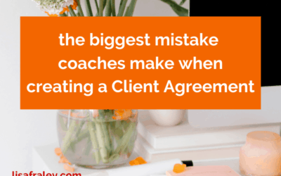The biggest mistake I see in Client Agreements – and what to do instead [SAMPLE LANGUAGE]