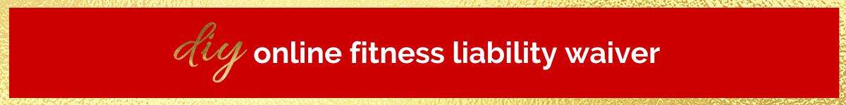 DIY Online Fitness Liability Waiver