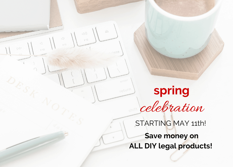 Starting TOMORROW you can save money on all DIY Legal Products!