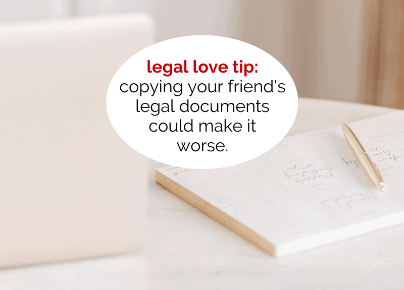 3 reasons why copying your friend's legal document could make it worse
