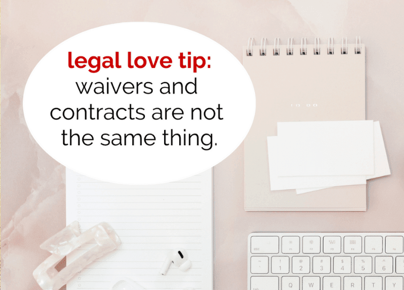 What's the difference between a waiver and a contract?
